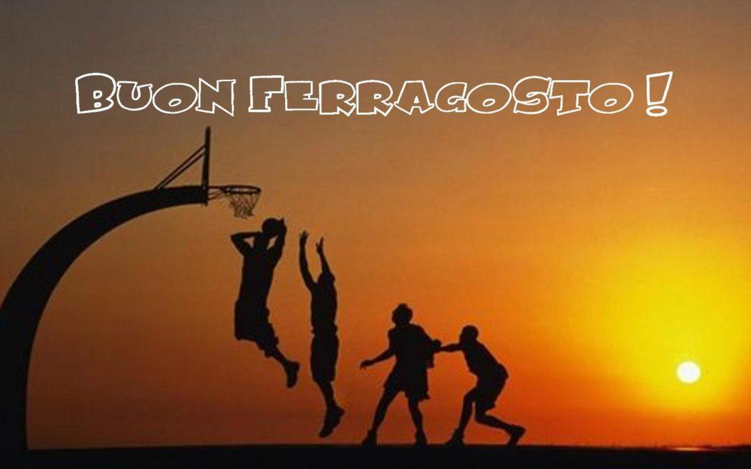 BUON FERRAGOSTO !!!