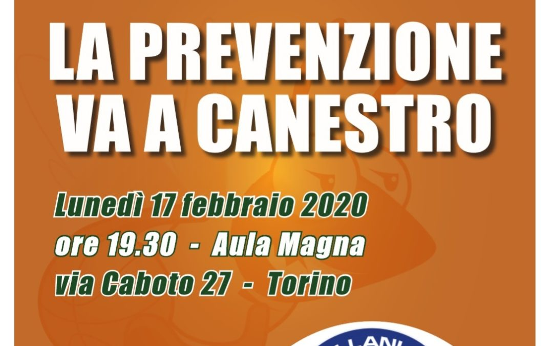 'LA PREVENZIONE VA A CANESTRO', OGGI INCONTRO CON IL DOTTOR CASTELLANI