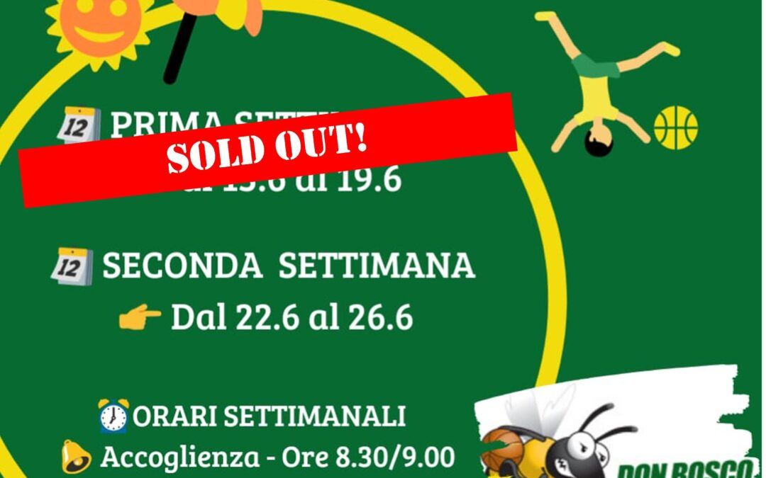 CENTRO ESTIVO, PRIMA SETTIMANA SOLD OUT !